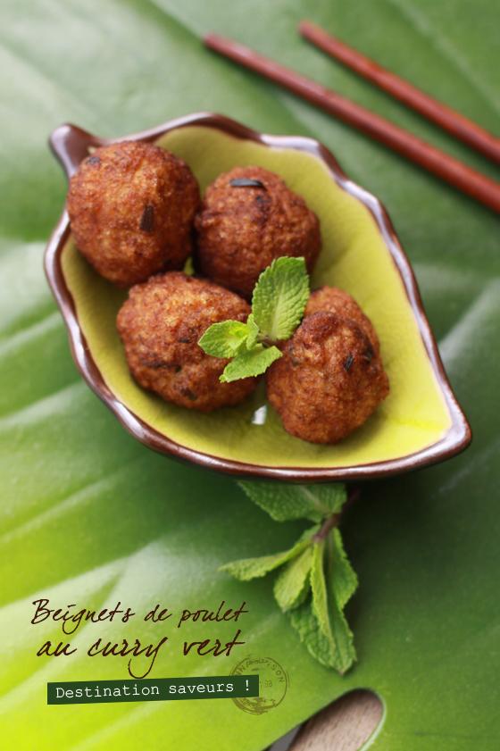 Beignets de poulet au curry vert BEIGNETS DE POULET AU CURRY VERT