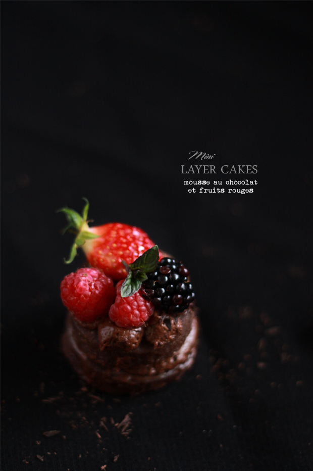 Mini Layer cake mousse au chocolat fruits rouges MINIS LAYER CAKES MOUSSE AU CHOCOLAT ET FRUITS ROUGES {BATTLE FOOD #8}