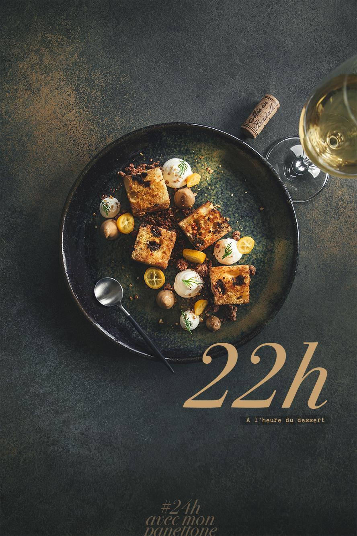 24h avec mon panetone - 22h, à l'heure du dessert
